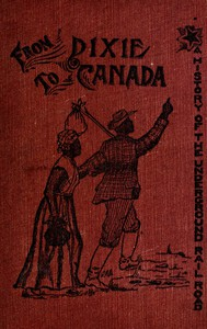 Cover of From Dixie to Canada: Romances and Realities of the Underground Railroad