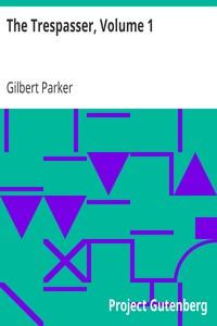 Cover of The Trespasser, Volume 1