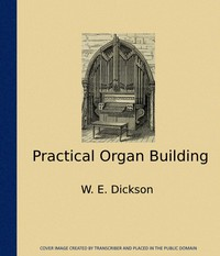 Practical Organ Building