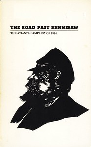 The Road Past Kennesaw: The Atlanta Campaign of 1864