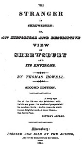 The Stranger in Shrewsbury or, an historical and descriptive view of Shrewsbury and its environs