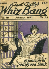 Cover of Captain Billy's Whiz Bang, Vol. 3, No. 29, January, 1922America's Magazine of Wit, Humor and Filosophy