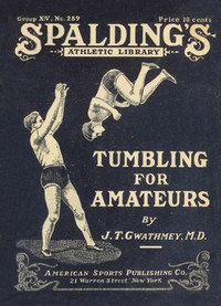 Tumbling for Amateurs