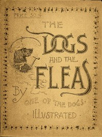 Cover of The Dogs and the FleasBy One of the Dogs