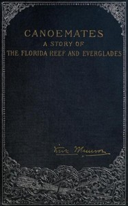 Cover of Canoemates: A Story of the Florida Reef and Everglades