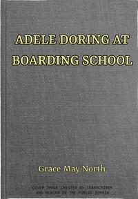 Adele Doring at Boarding School