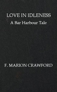 Cover of Love in Idleness: A Bar Harbour Tale