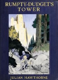 Rumpty-Dudget's Tower: A Fairy Tale