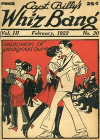 Cover of Captain Billy's Whiz Bang, Vol. 3, No. 30, February, 1922America's Magazine of Wit, Humor and Filosophy