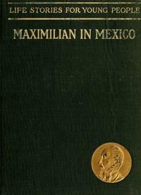 Cover of Maximilian in Mexico