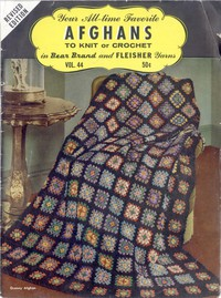 Cover of Your All-time Favorite Afghans to Knit or Crochetin Bear Brand and Fleisher Yarns