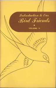 Cover of Introduction to Our Bird Friends, Volume 2