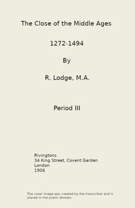 The Close of the Middle Ages, 1272-1494, 3rd Ed.