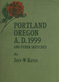 Cover of Portland, Oregon, A.D. 1999, and other sketches