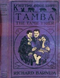 Cover of Tamba, the Tame Tiger: His Many Adventures
