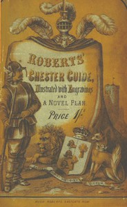 Roberts' Chester Guide [1858]