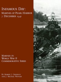 Cover of Infamous Day: Marines at Pearl Harbor, 7 December 1941