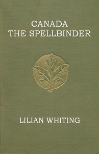 Cover of Canada, the Spellbinder
