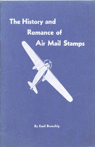 Cover of The History and Romance of Air Mail Stamps