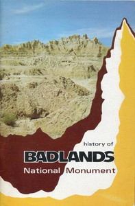 Cover of The History of Badlands National Monument and the White River (Big) Badlands of South Dakota