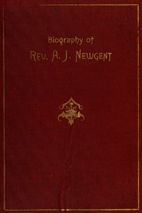 The Experiences of Uncle Jack: Being a Biography of Rev. Andrew Jackson Newgent