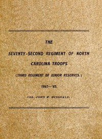 Cover of History of the Seventy-Second Regiment of the North Carolina Troops in the War Between the States, 1861-'65