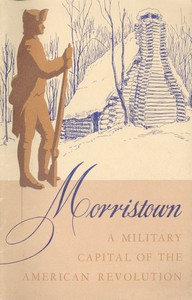 Cover of Morristown National Historical Park, a Military Capital of the American Revolution
