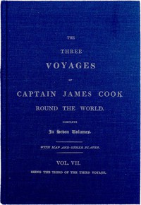 Cover of The Three Voyages of Captain Cook Round the World. Vol. VII. Being the Third of the Third Voyage