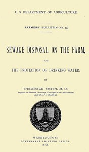 Cover of Sewage Disposal on the Farm, and Protection of Drinking Water