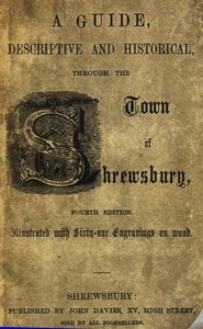Cover of A guide, descriptive and historical, through the Town of Shrewsbury