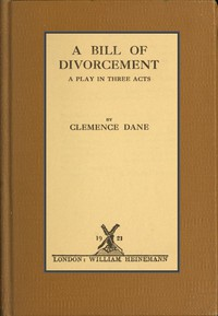 Cover of A Bill of Divorcement: A Play in Three Acts