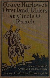 Cover of Grace Harlowe's Overland Riders at Circle O Ranch