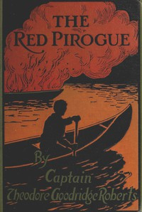 Cover of The Red Pirogue: A Tale of Adventure in the Canadian Wilds