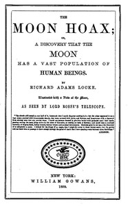 Cover of The Moon Hoax Or, A Discovery that the Moon has a Vast Population of Human Beings