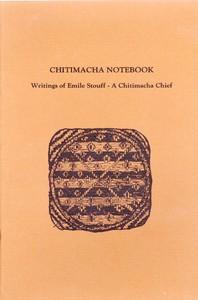 Chitimacha Notebook: Writings of Emile Stouff—A Chitimacha Chief