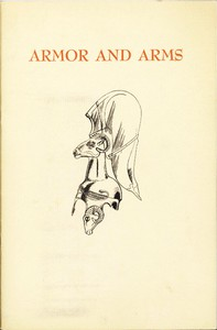 Cover of Armor and Arms An elementary handbook and guide to the collection in the City Art Museum of St. Louis, Missouri, U.S.A.