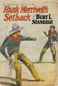 Cover of Frank Merriwell's Setback; Or, True Pluck Welcomes Defeat