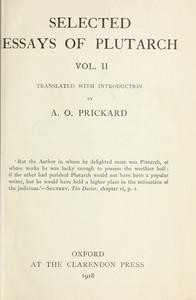Selected Essays of Plutarch, Vol. II.