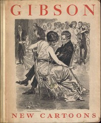 Cover of Gibson: New Cartoons; A book of Charles Dana Gibson's latest drawings