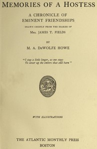 Cover of Memories of a Hostess: A Chronicle of Eminent Friendships Drawn Chiefly from the Diaries of Mrs. James T. Fields