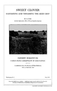 Cover of Sweet Clover: Harvesting and Thrashing the Seed Crop
