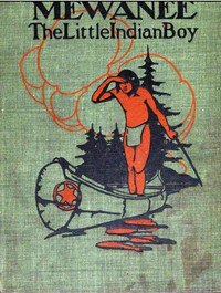 Cover of Mewanee, the Little Indian Boy