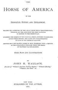 Cover of The Horse of America in His Derivation, History, and Development