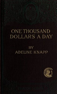 Cover of One thousand dollars a day. Studies in practical economics