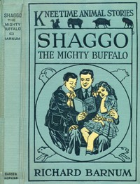 Shaggo, the Mighty Buffalo: His Many Adventures