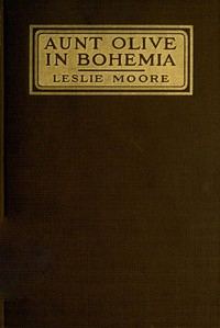 Cover of Aunt Olive in Bohemia