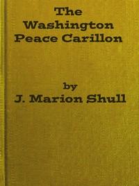 Cover of The Washington Peace Carillon