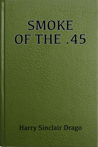 Cover of Smoke of the .45