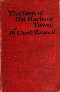 Cover of The Yarn of Old Harbour Town