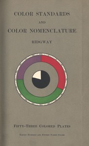 Cover of Color Standards and Color Nomenclature With fifty-three colored plates and eleven hundred and fifteen named colors